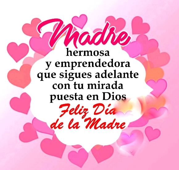 Feliz Día De La Madre Imágenes Y Frases